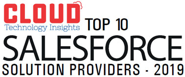 Top 10 Salesforce Solutions Companies - 2019