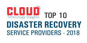 Top 10 Disaster Recovery Service Providers - 2018