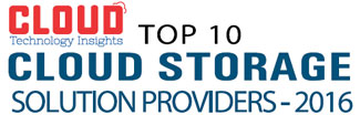 Top 10 Cloud Storage Solution Companies - 2016